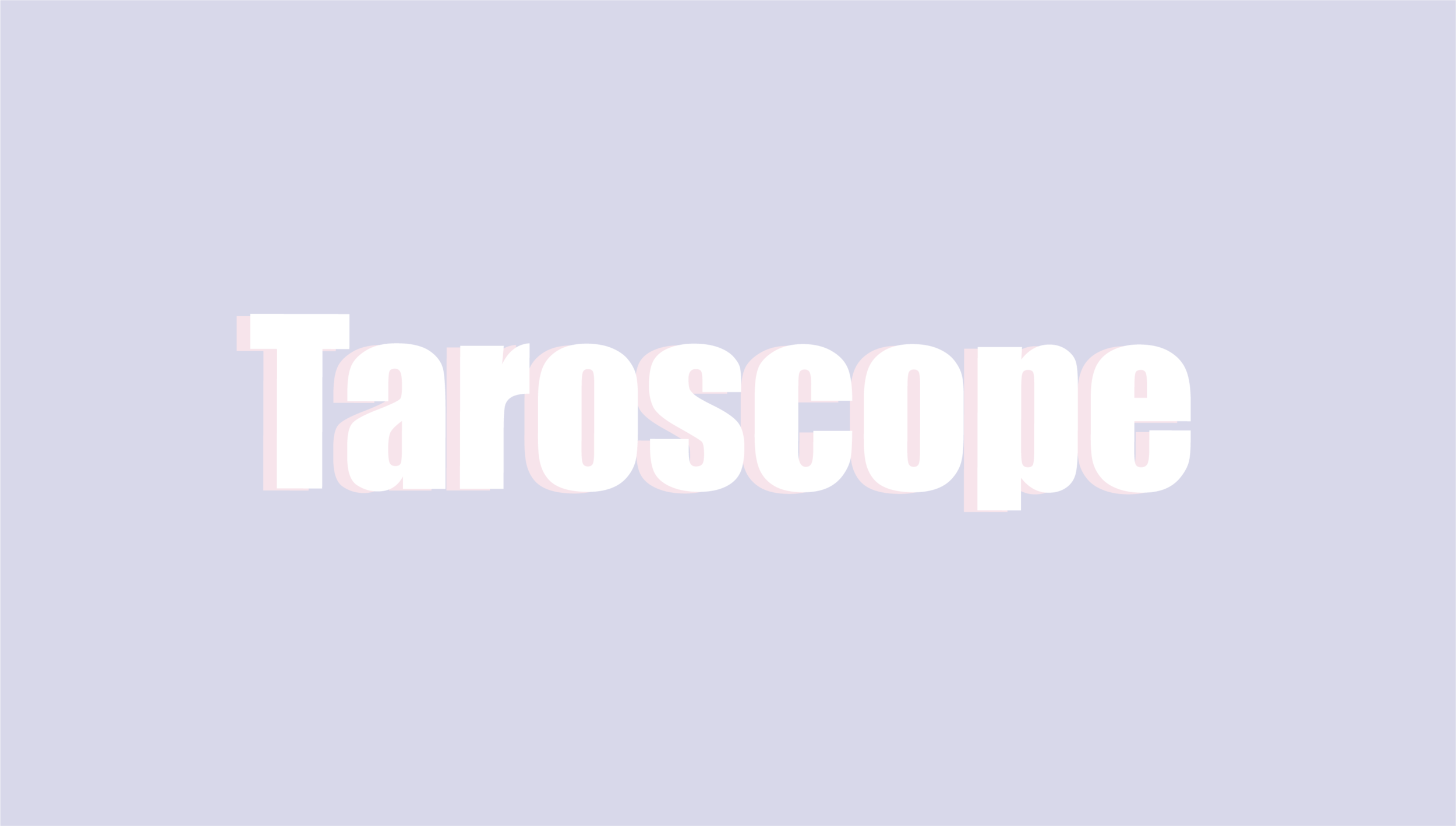 YOUR MONTHLY TAROSCOPE -