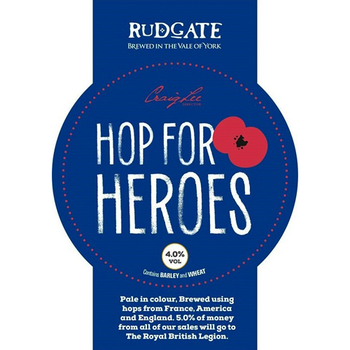 Hop for Heroes - 4.0%Pale in colour. Brewed using hops from France, America and England.5% of money from all of our sales will go to The Royal British LegionClick here for more info on Rudgate Brewery