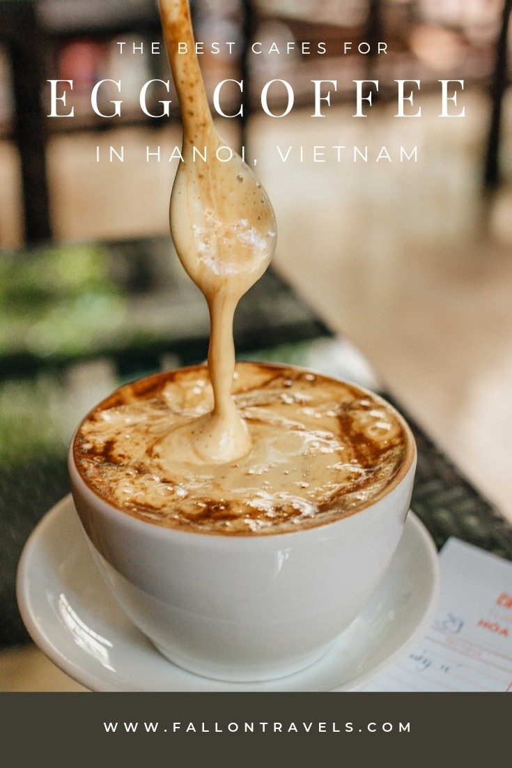 Best Egg Coffee Hanoi Vietnam