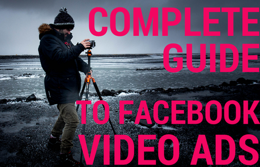 complete-guide-facebook-video-ads.png