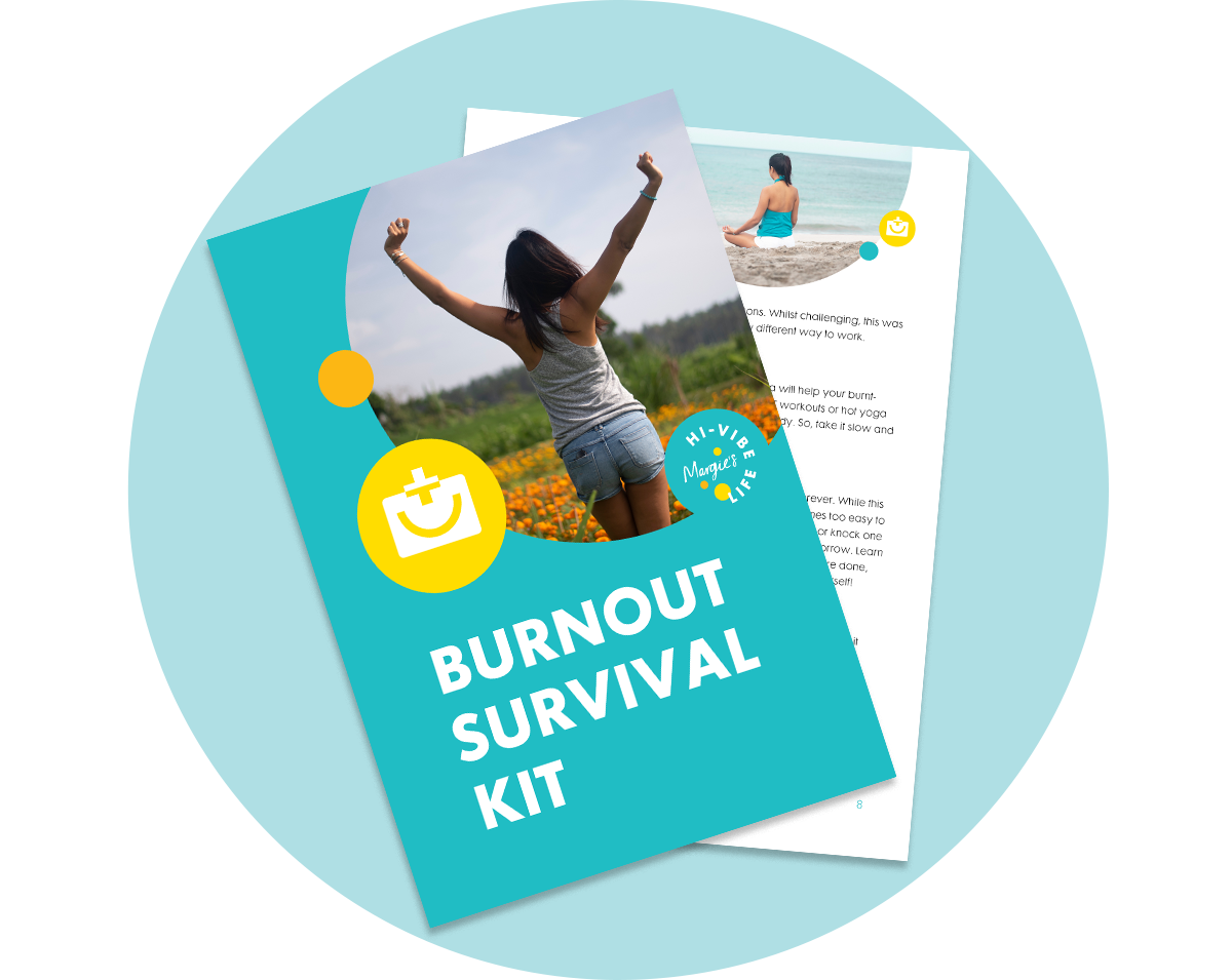 Burnout Survival Kit - Feel like your fire has all but gone out? With these easy-to-follow practical tips in my free Burnout Survival Kit you'll be able to draw a line in the sand and go from surviving to thriving.