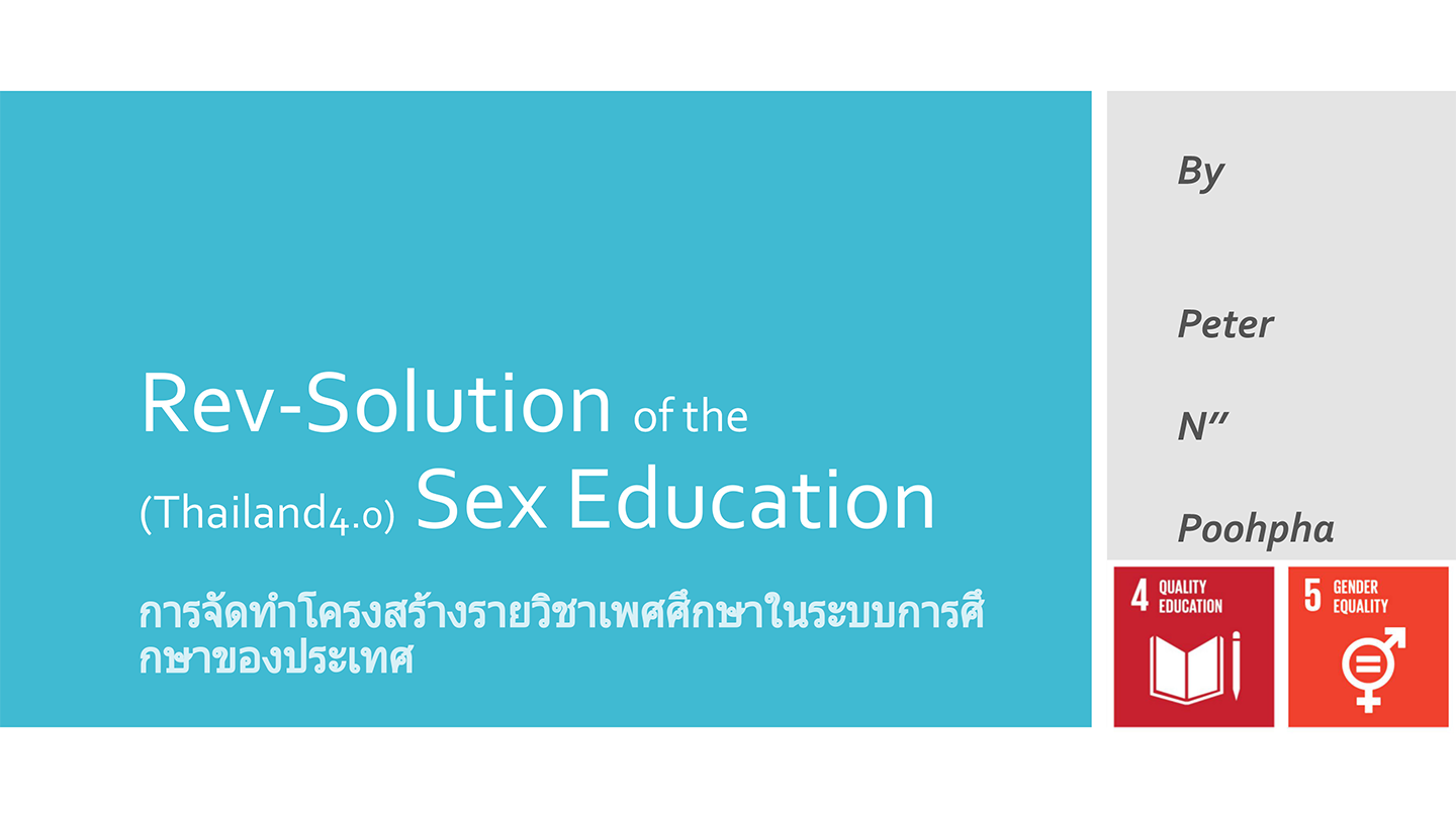 Rev-Solution——Comprehensive research on what Thai youth think of sex education and what changes they want to see