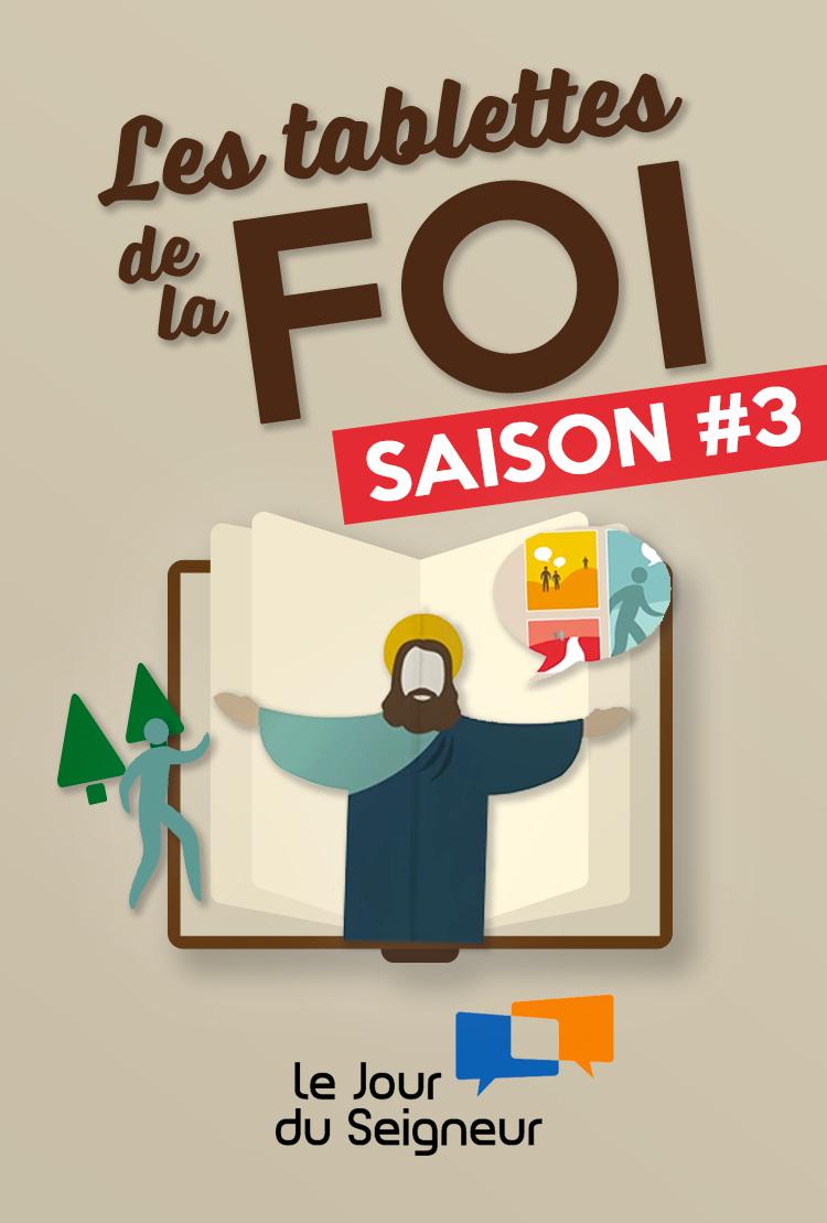 les tablettes de la foi (23 Épisodes) - Saison #3