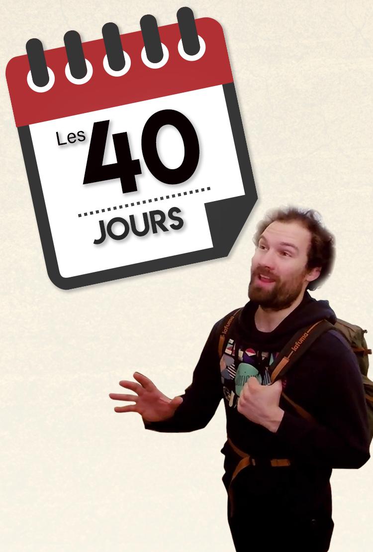LES 40 JOURS - Un parcours de Carême plutôt décapant