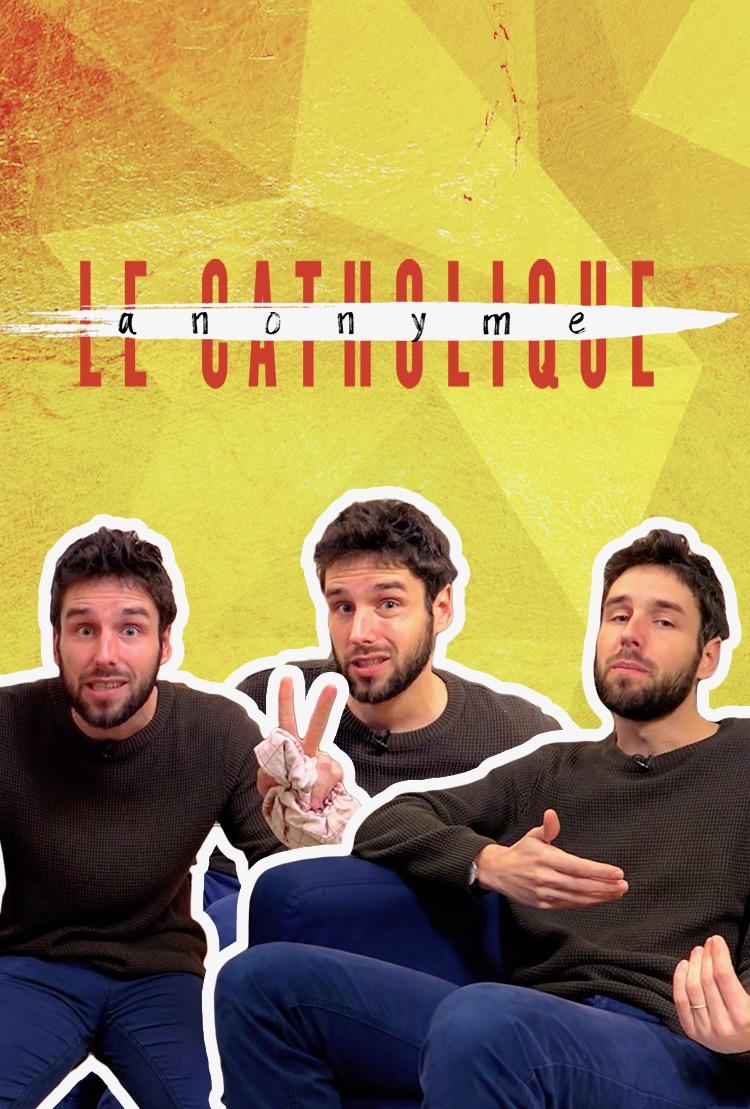 LE CATHOLIQUE ANONYME  (6 épisodes)