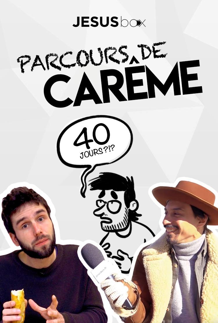 LE PARCOURS DE CARÊME (6 épisodes)