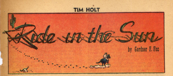 tim holt gardner f fox ride in the sun western short comic book story