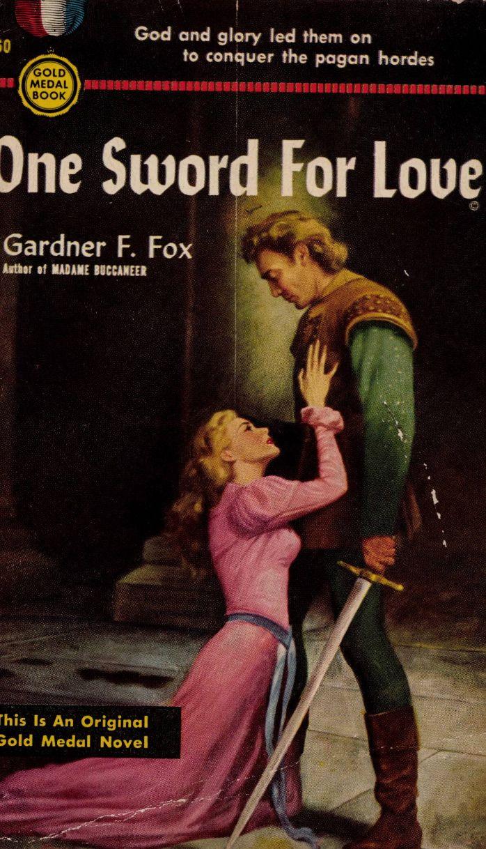 One Sword for Love Gardner F Fox 001.jpg