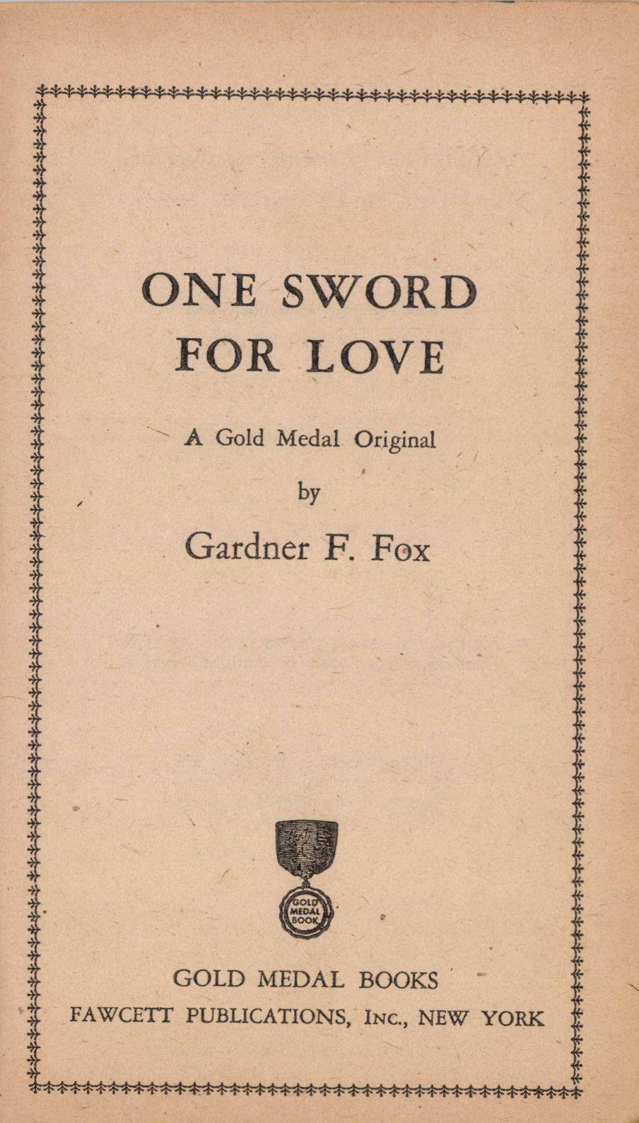 One Sword for Love Gardner F Fox 004.jpg