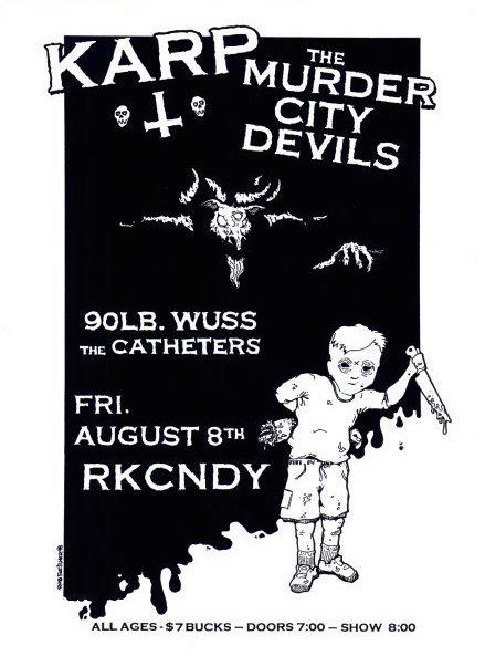 KARP-TheMurderCityDevils-90LbWuss-TheCatheters-Rkcandy-Poster-Flyer-RobFletcher