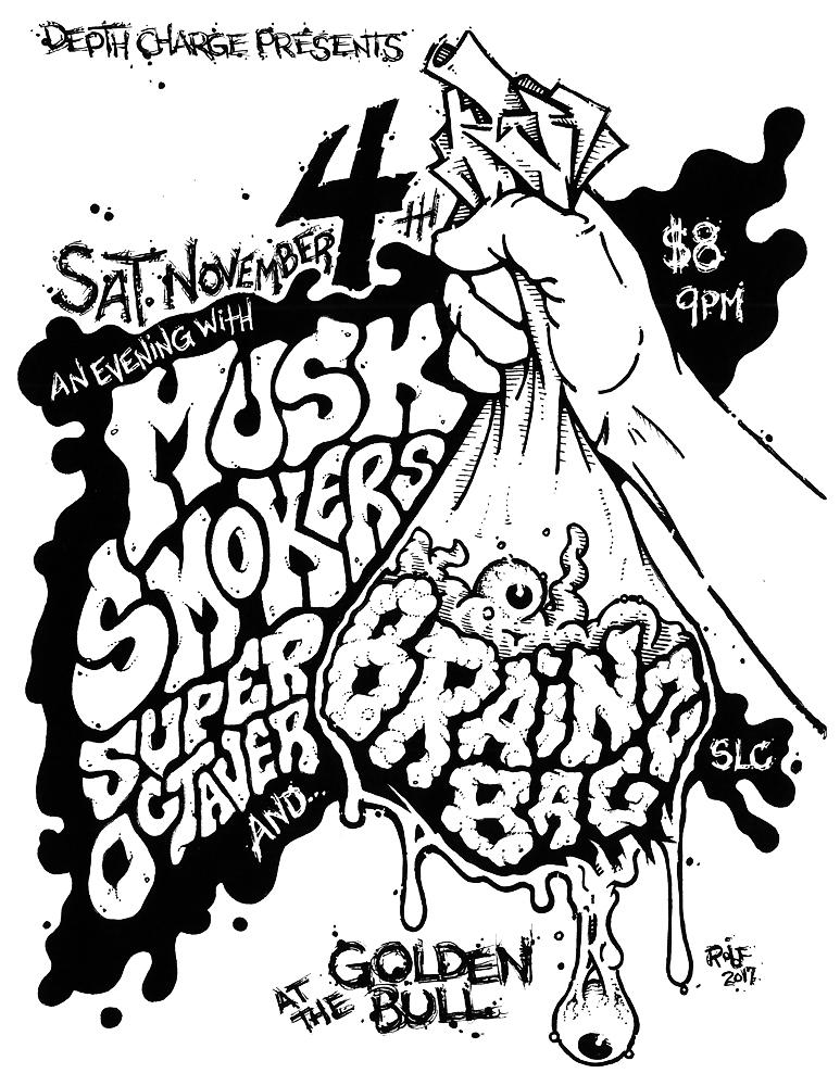 BrainBagz-Musk-Smokers-SuperOctaver-GoldenBull-2017-Poster-Flyer-RobFletcher