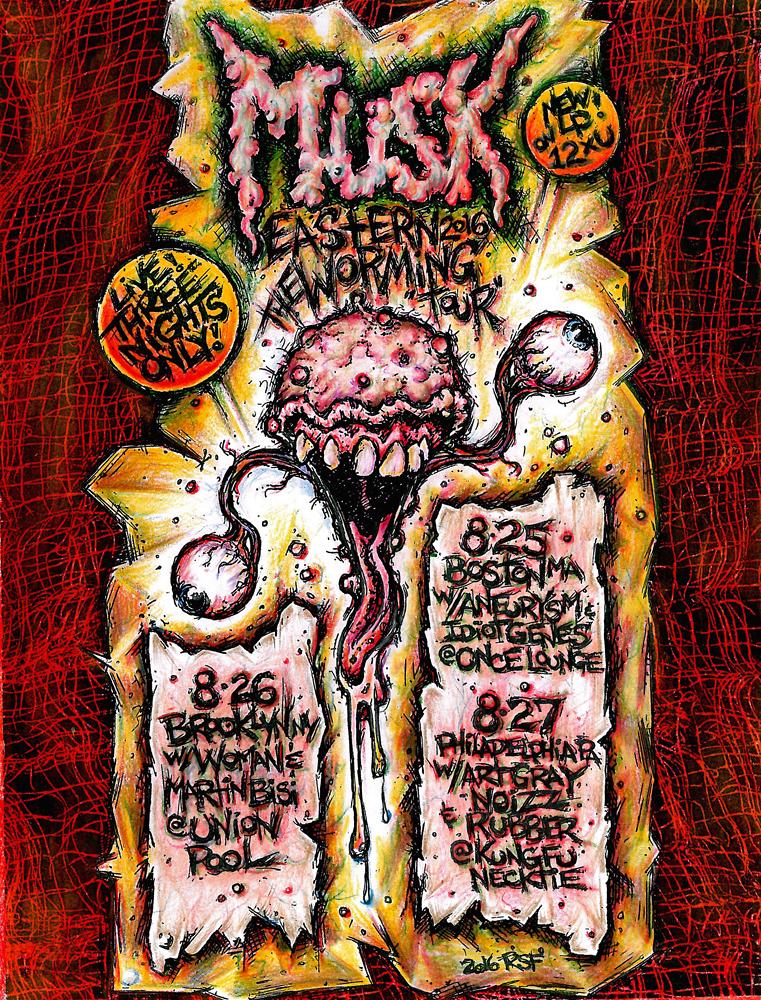 musk-2016tour-theeasternwormingtour-woman-artgraynoizzquintet-martinbisi-rubber-aneurysm-idiotgenes-brooklyn-noiserock-poster-flyer-artwork-robfletcher-unionpool-kungfunecktie-oncelounge-tour-2016