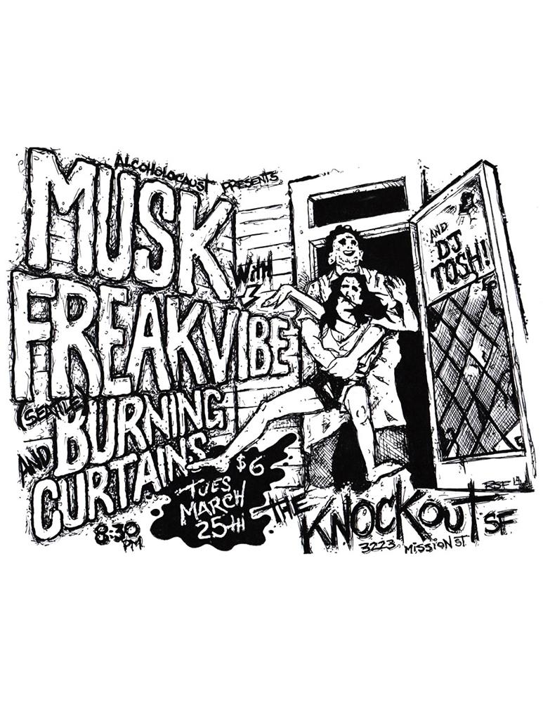 musk-freakvibe-burningcurtains-noiserock-poster-flyer-artwork-robfletcher-leatherface-edgein-texaschainsawmassacre-theknockout-2014