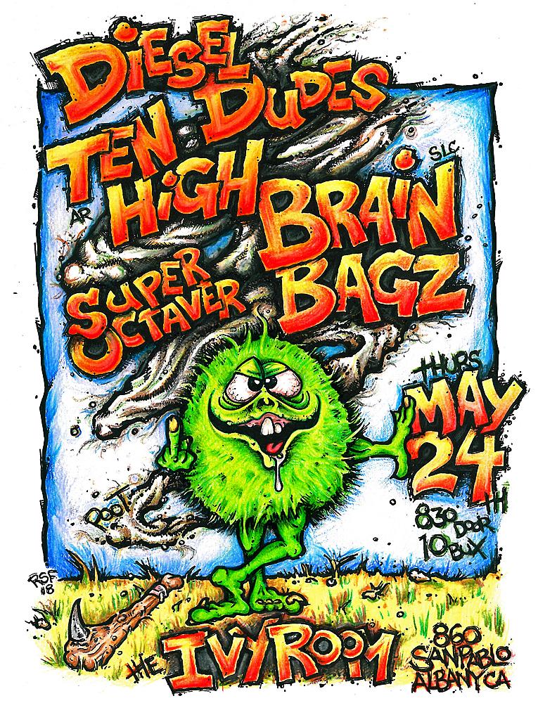 dieseldudes-tenhigh-brainbagz-poster-flyer-artwork-robfletcher-ivyroom-2018