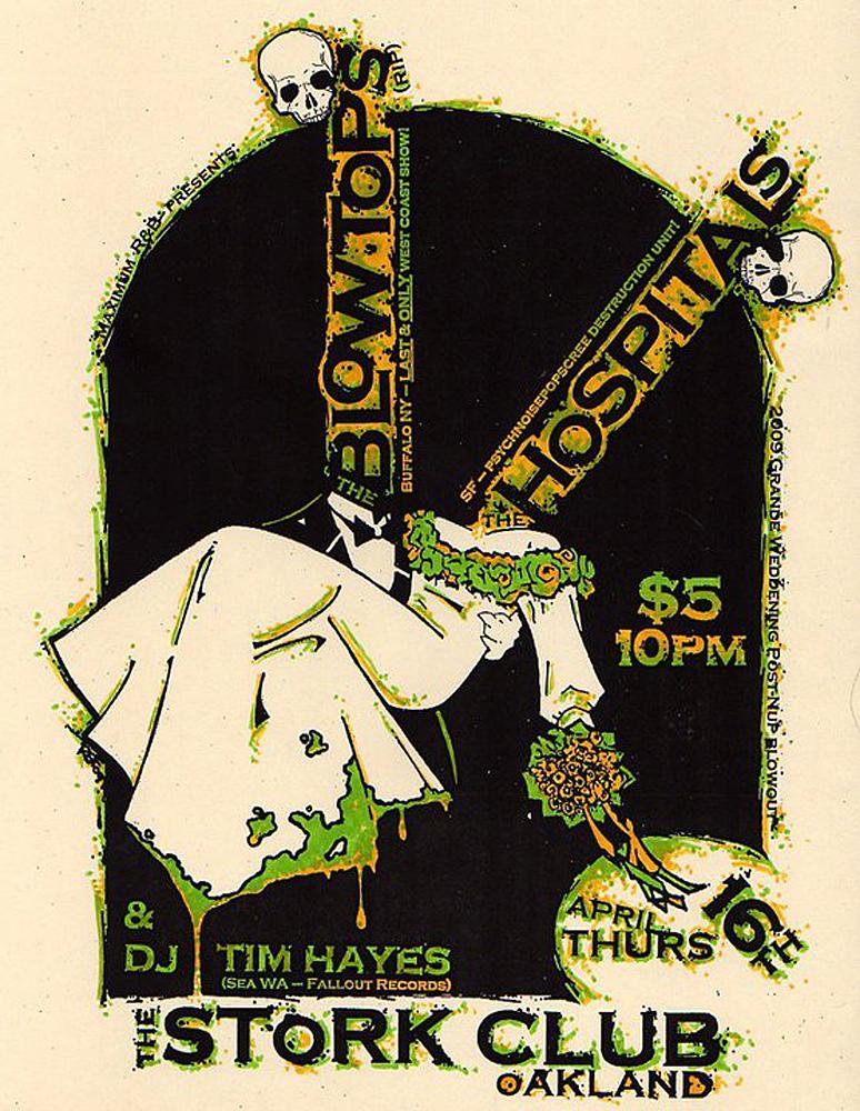 blowtops-hospitals-noise-garage-wedding-poster-flyer-artwork-robfletcher-storkclub-oakland-2009
