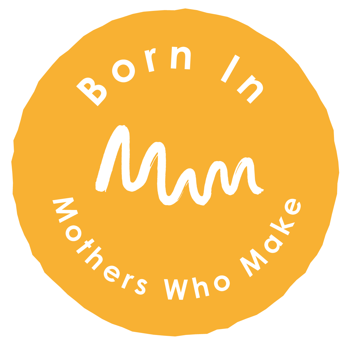 Born in Mothers Who Make logo