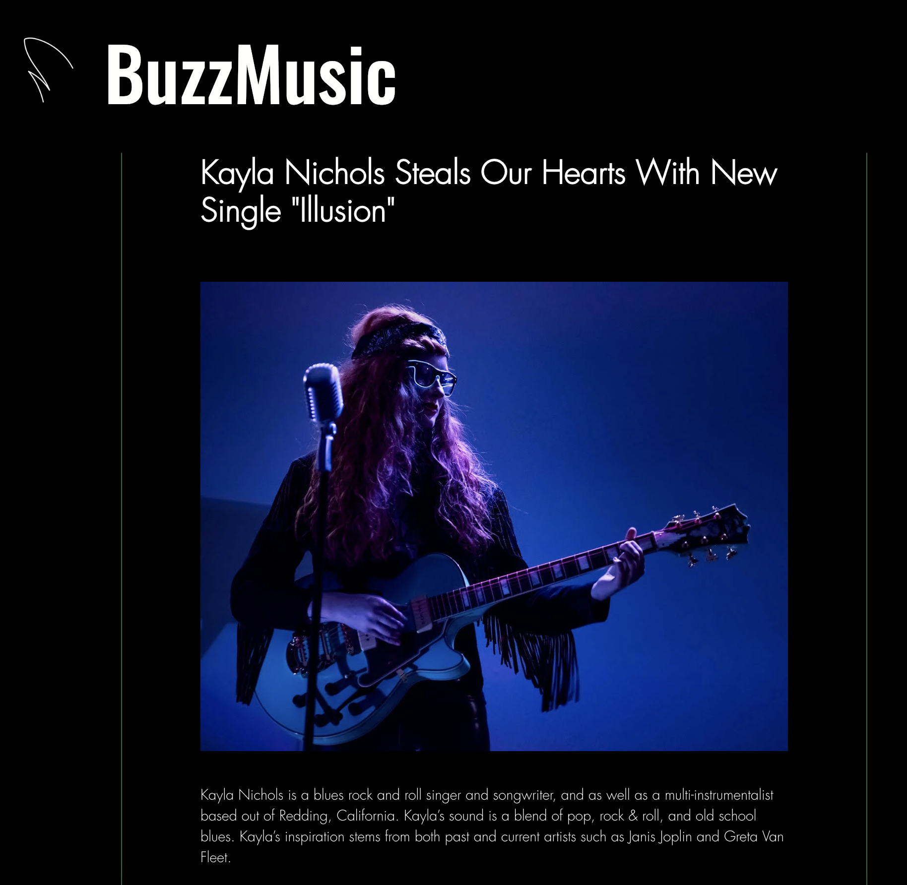 Buzz Music is a Los Angelos based music blog. Read the full article and interview at  https://www.buzz-music.com/blog/kayla-nichols-steals-our-hearts-with-new-single-illusion