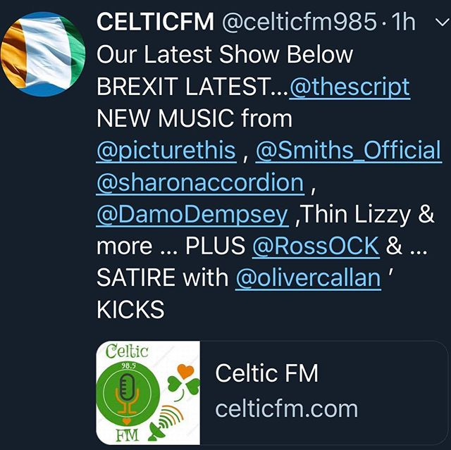 OUR LATEST SHOW ☘️ BELOW  BREXIT LATEST…The Script, NEW MUSIC from PICTURE THIS. The Smiths, Sharon Shannon, Damien Dempsey, Thin Lizzy & more … PLUS The 'Lege' ,R.O.C.K  https://celticfm.com/podcasts/