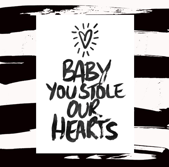 BABY-YOU-STOLE-OUR-HEARTS-WEB.jpg