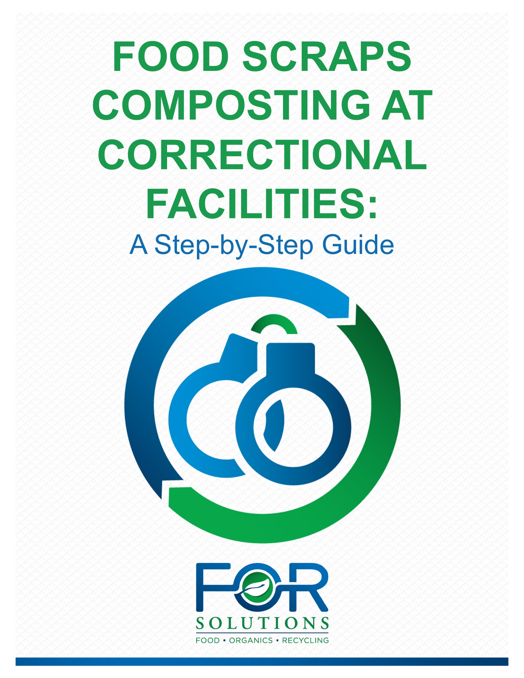 "To download our free eBook ""Food Scraps Composting at Correctional Facilities: A Step-by-Step Guide"", please complete the form."