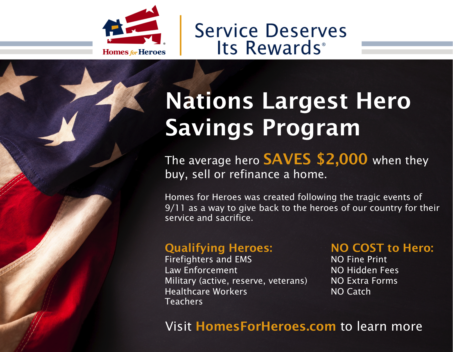 Homes for heroes giving back to our service members. Save 2,000 when you sell or refinance a home.