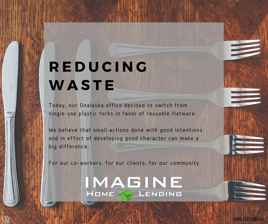 Reducing Waste — Imagine Home Lending