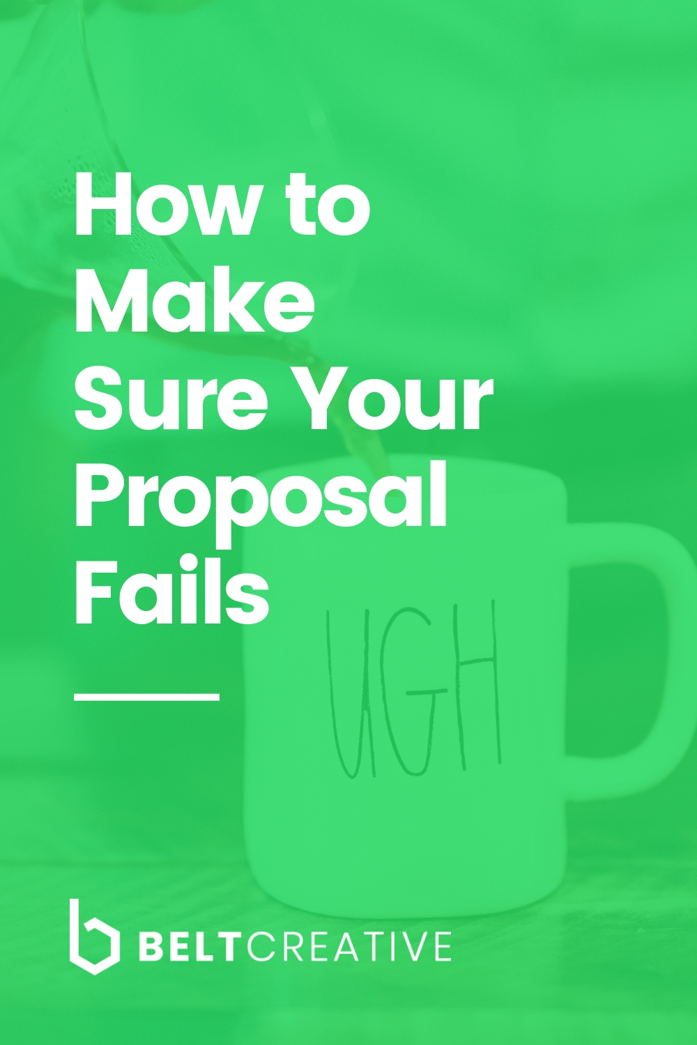 How to Make Sure Your Proposal Fails.jpg