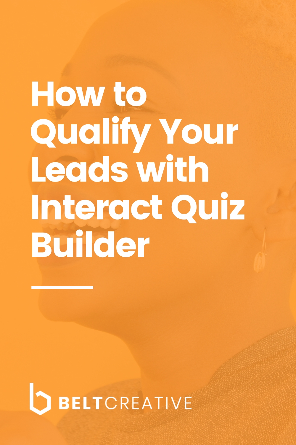 How to Qualify Your Leads with Interact Quiz Builder (1).jpg
