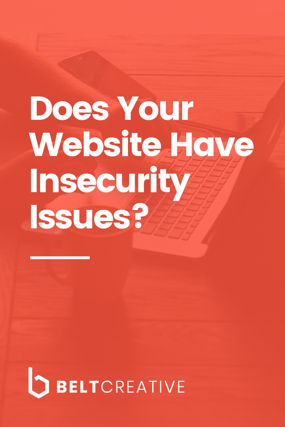 Does Your Website Have Insecurity Issues?.jpg