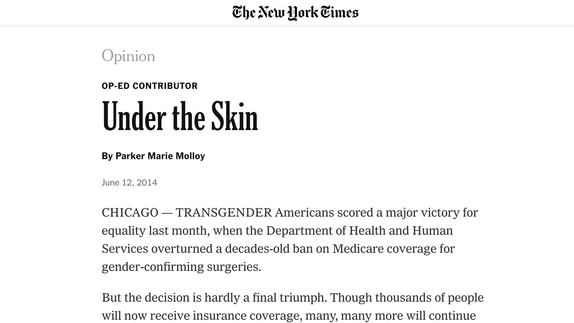 Under the Skin - The next fight for transgender equality in health insurance.The New York TimesJune 12, 2014