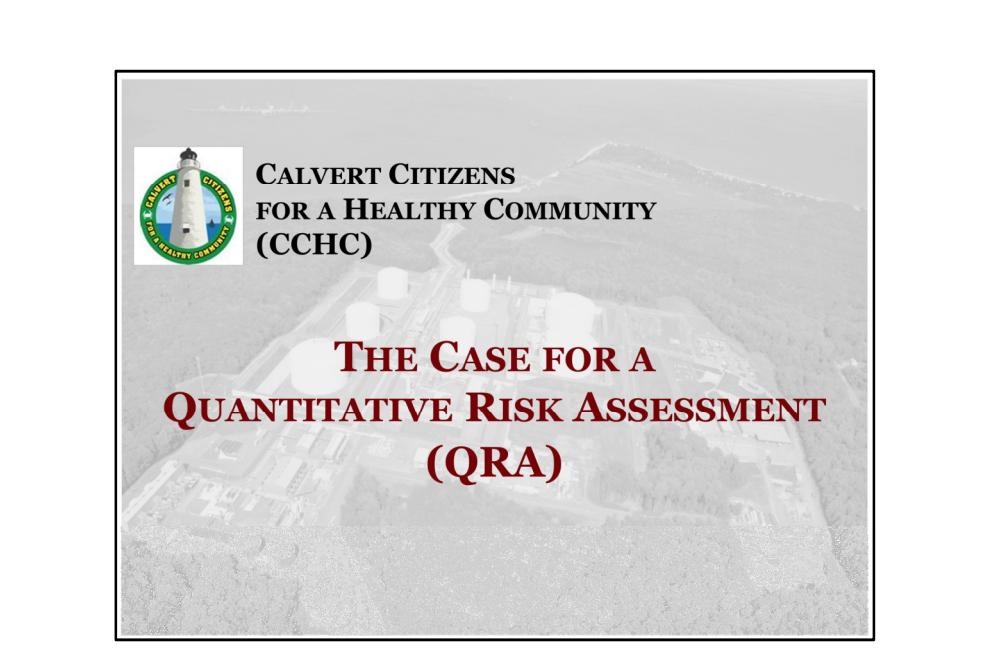 CCHC's Case for a QRA