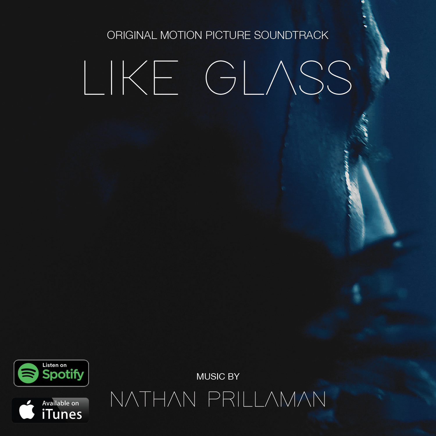 Like Glass Original Motion Picture Soundtrack