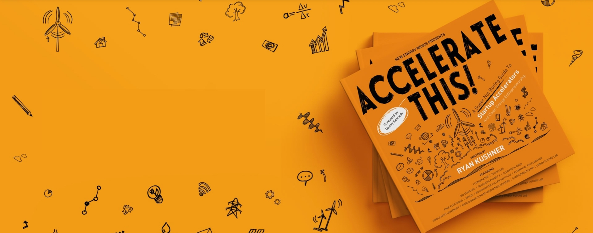 Accelerate This! - A Super Not Boring Guide ToStartup Accelerators And Clean EnergyEntrepreneurship