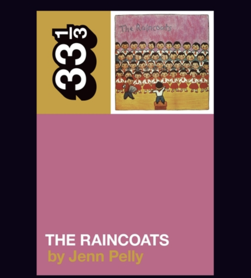 The Raincoats' The Raincoats (33 1/3)