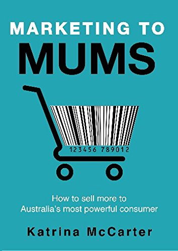 Katrina-McCarter-Marketing-to-Mums.jpg
