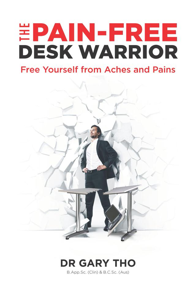 Dr-Gary-Tho-Pain free Desk warrior.jpg