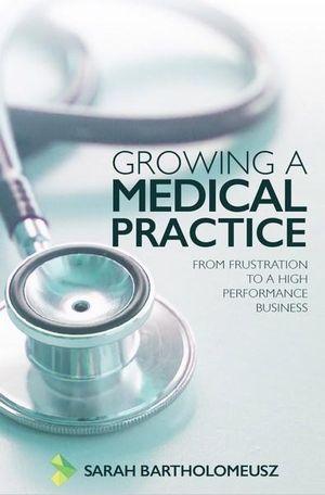 Sarah-Bartholomeusz-Growing-a-Medical-Practice.jpeg