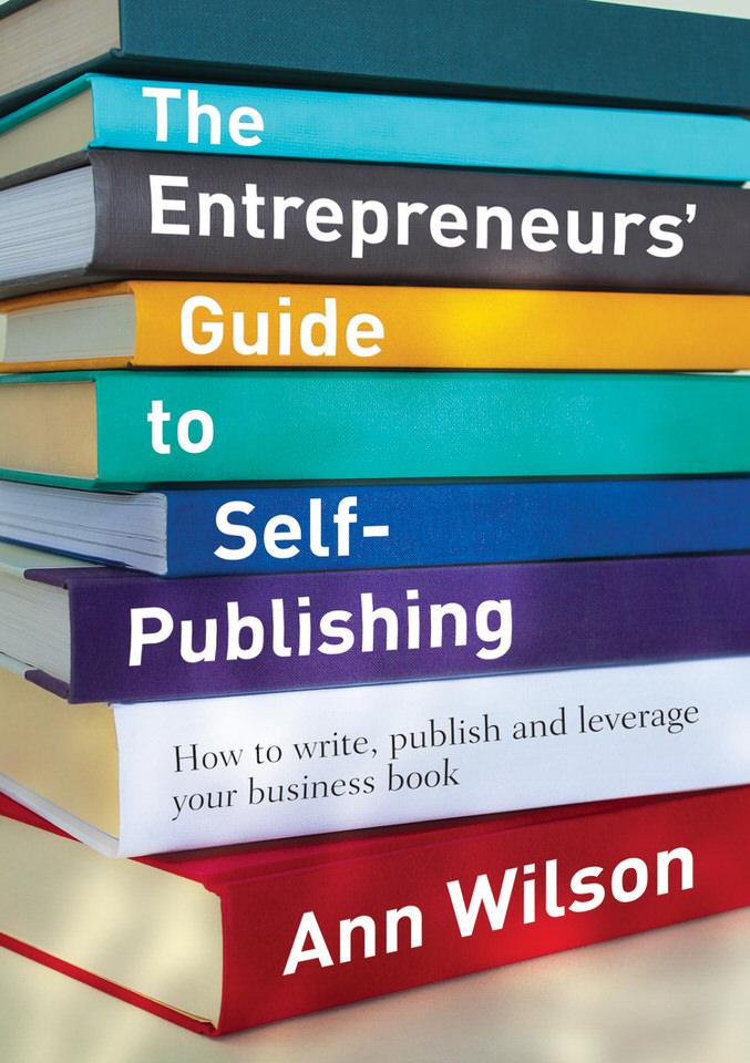 Ann-Wilson-Entrepreneurs-Guide-to-Self-Publishing.jpg
