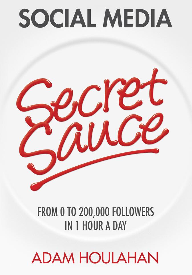 Adam-Houlahan-Social-Media-Secret-Sauce.jpg