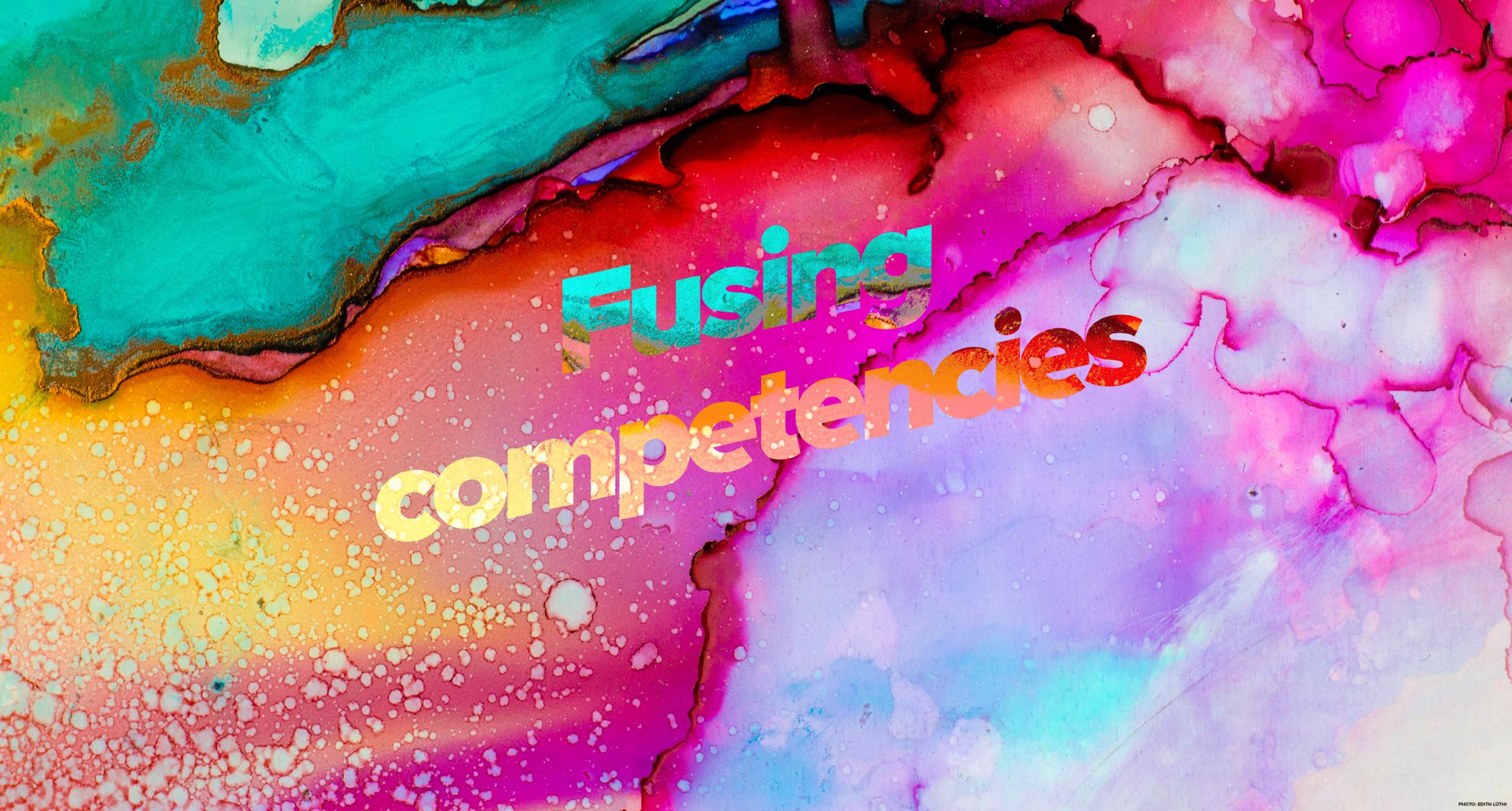 Fusing competencies