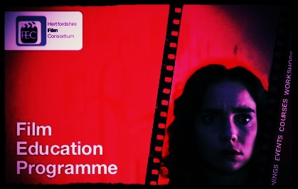 Film Education Consortium for Hertfordshire Programme.