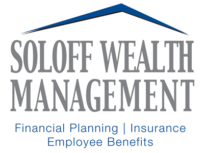 At  Soloff Wealth Management , our mission is help improve lives, one financial plan at a time.