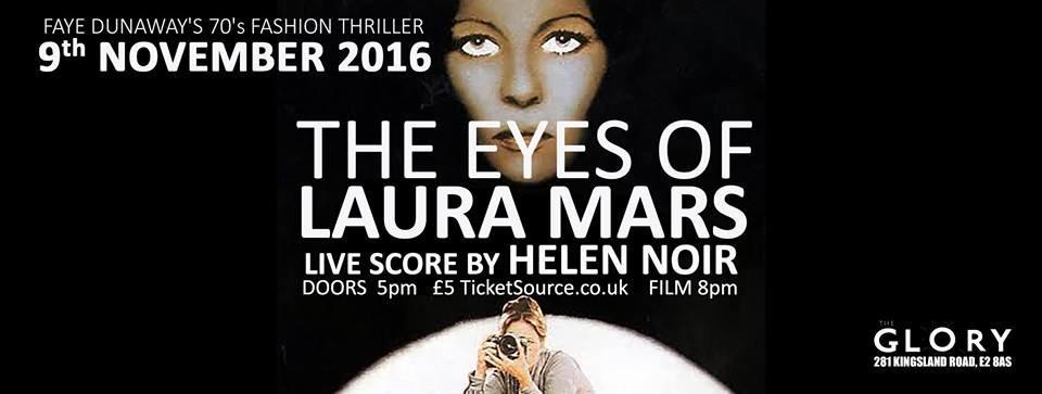 The Eyes of Laura Mars , The Glory November 2016 (live soundtrack)