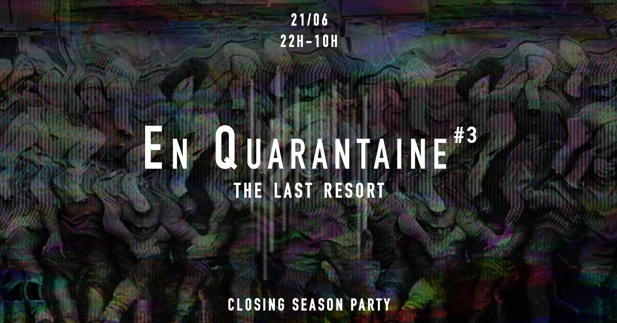 En Quarantaine #3 : The Last Resort [SOLD OUT]