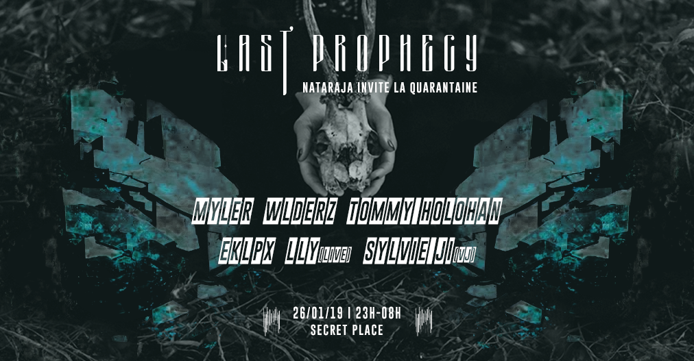 Nataraja Invite La Quarantaine : Last Prophecy [SOLD OUT]