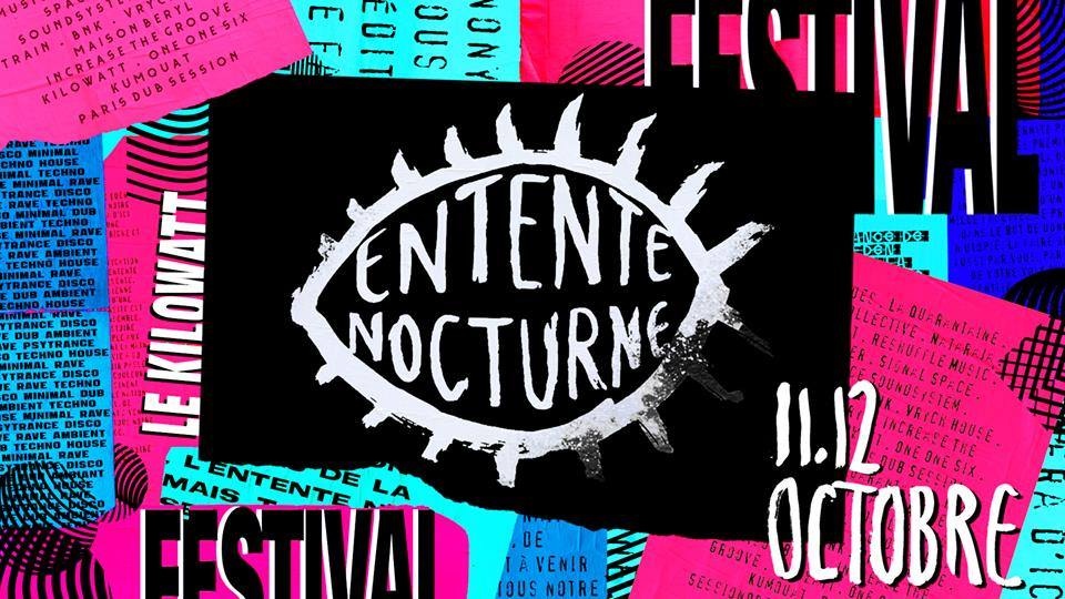 11-12 Oct. Entente Nocturne Festival 2019