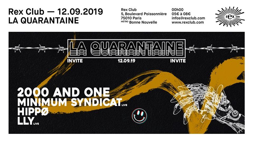 12 Sept. La Quarantaine au Rex Club Paris