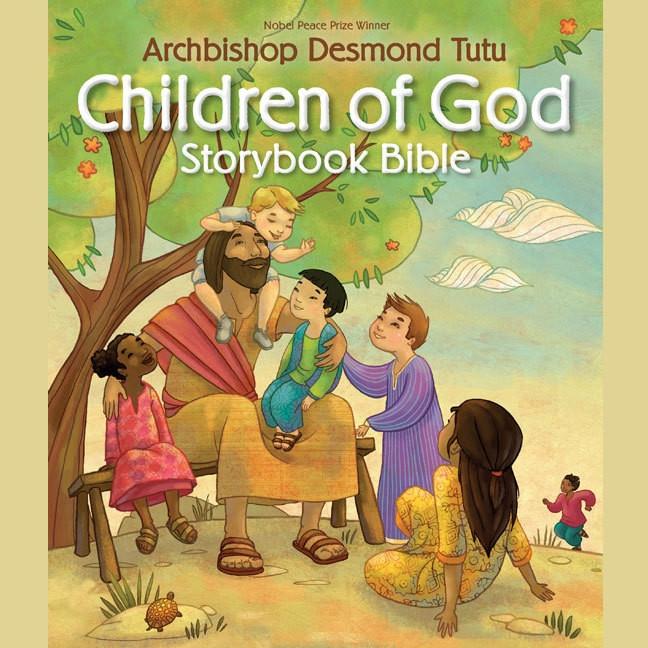 Children of God Storybook Bible by Archbishop Desmond Tutu (Hardcover)