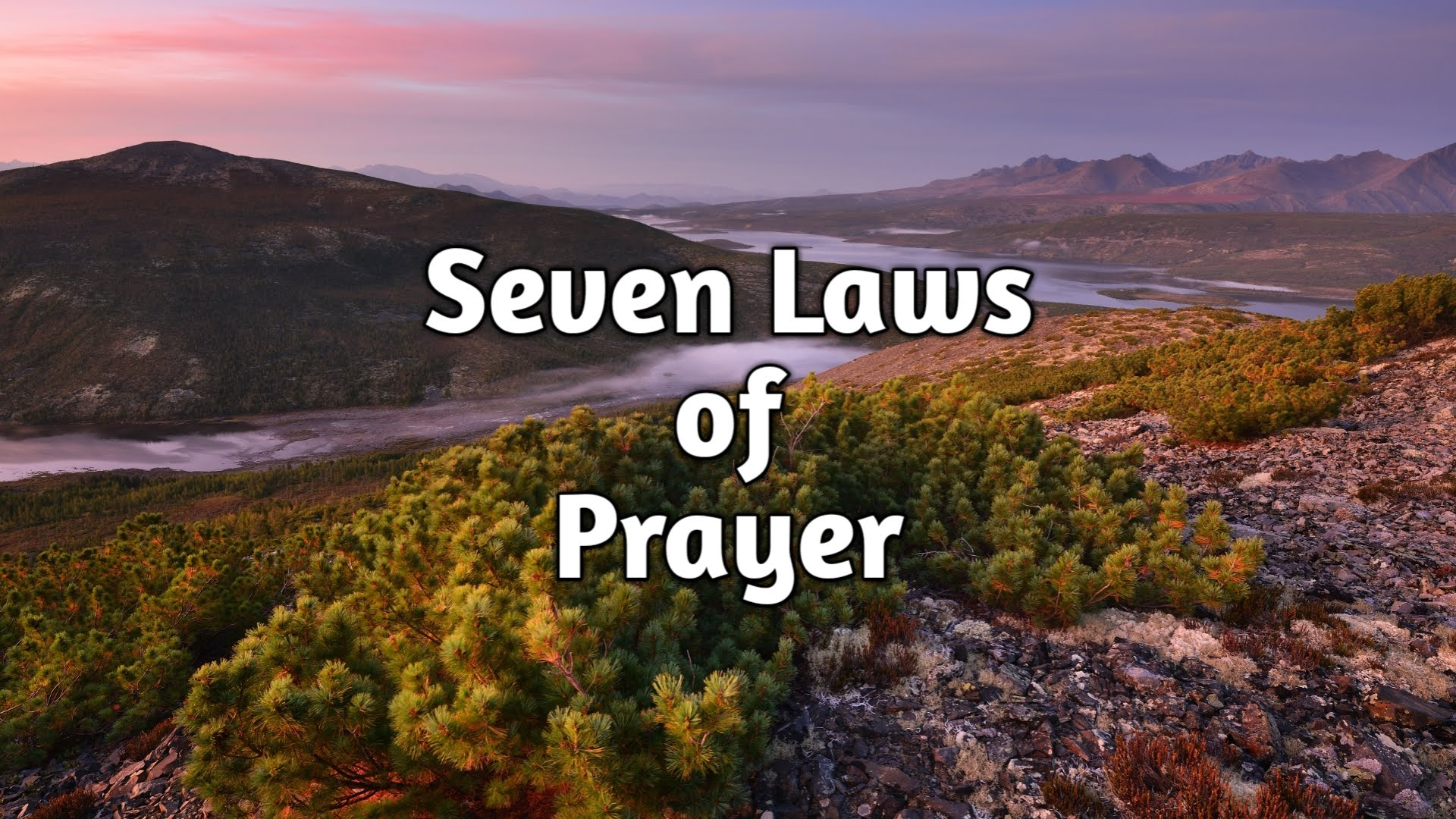 The Seven Laws of Prayer