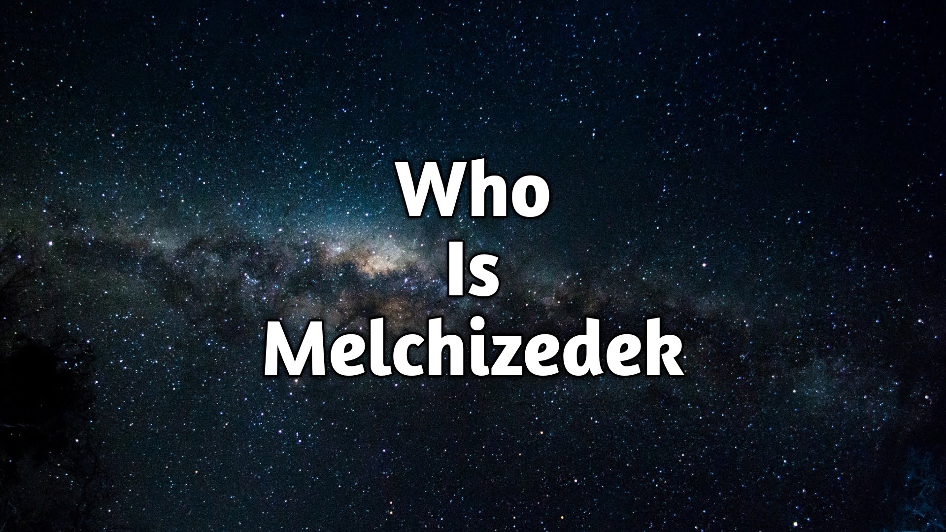Who Is Melchizedek